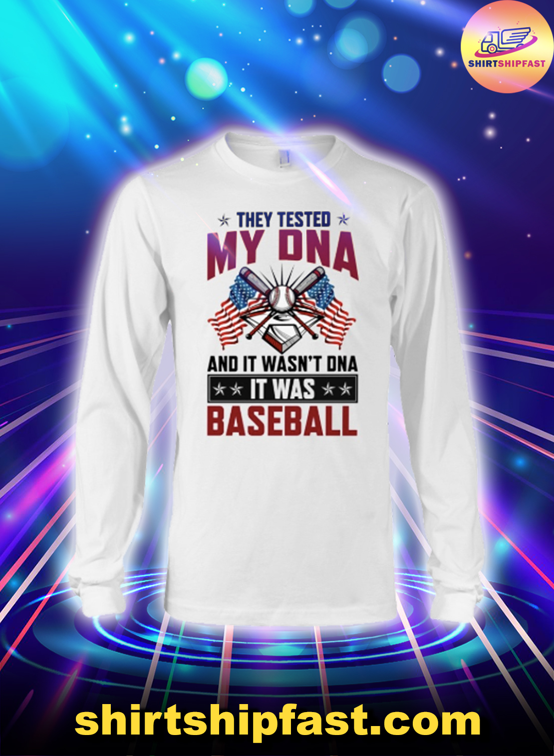 American flag They tested my DNA and it wasn't DNA it was baseball long sleeve tee