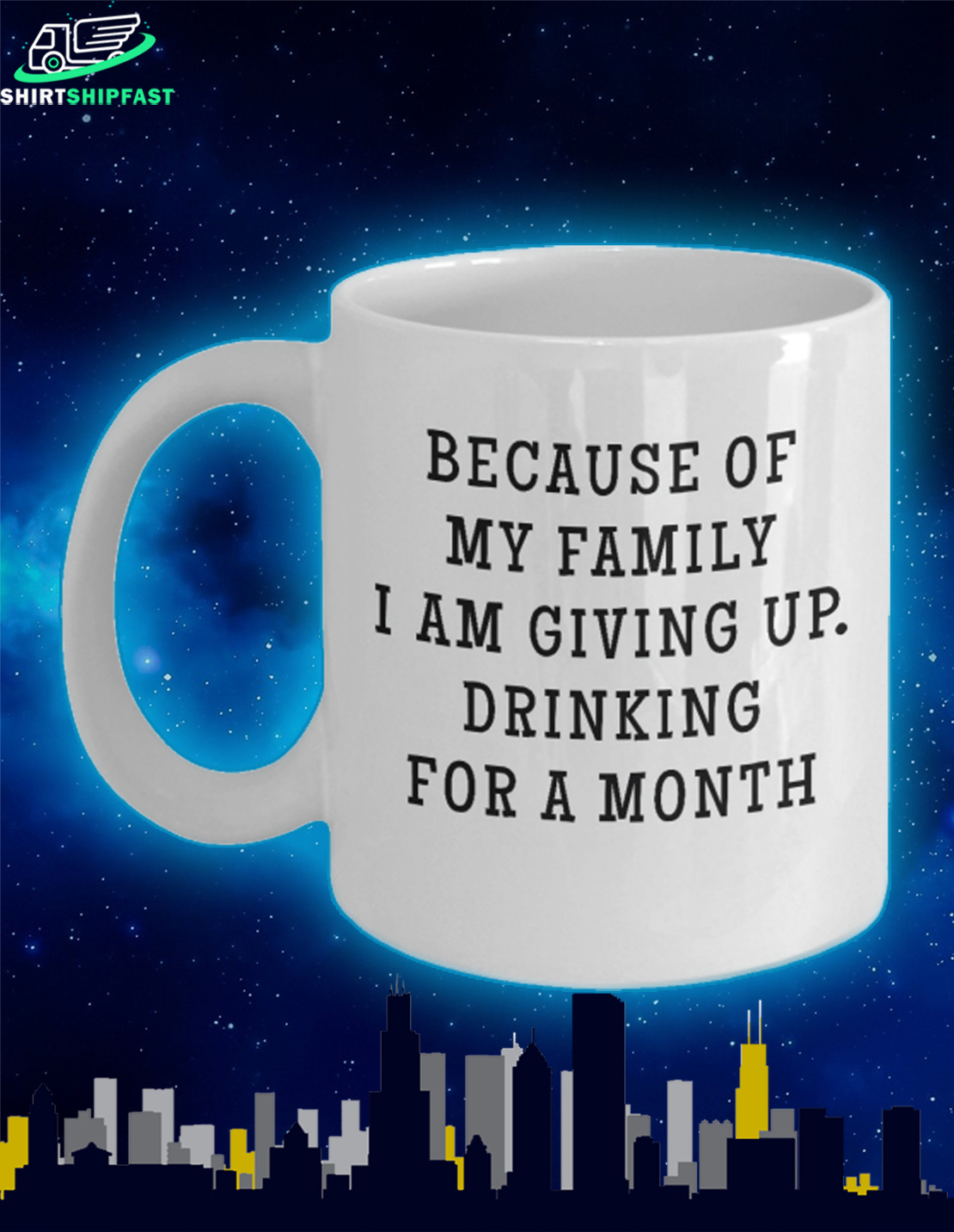Because of my family I am giving up drinking for a month mug - Picture 1
