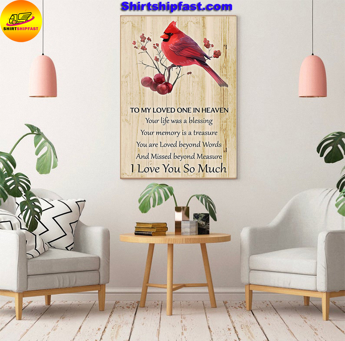 Cardinal To my loved one in heaven I love you so much poster - Picture 1
