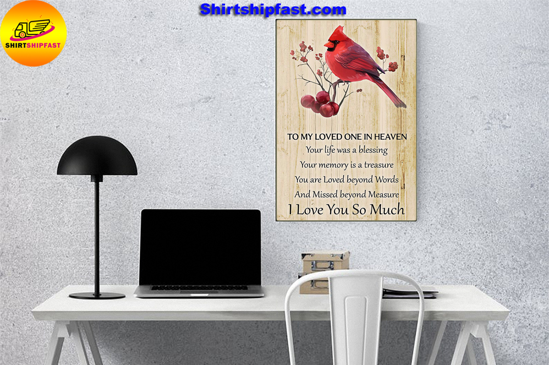 Cardinal To my loved one in heaven I love you so much poster - Picture 2