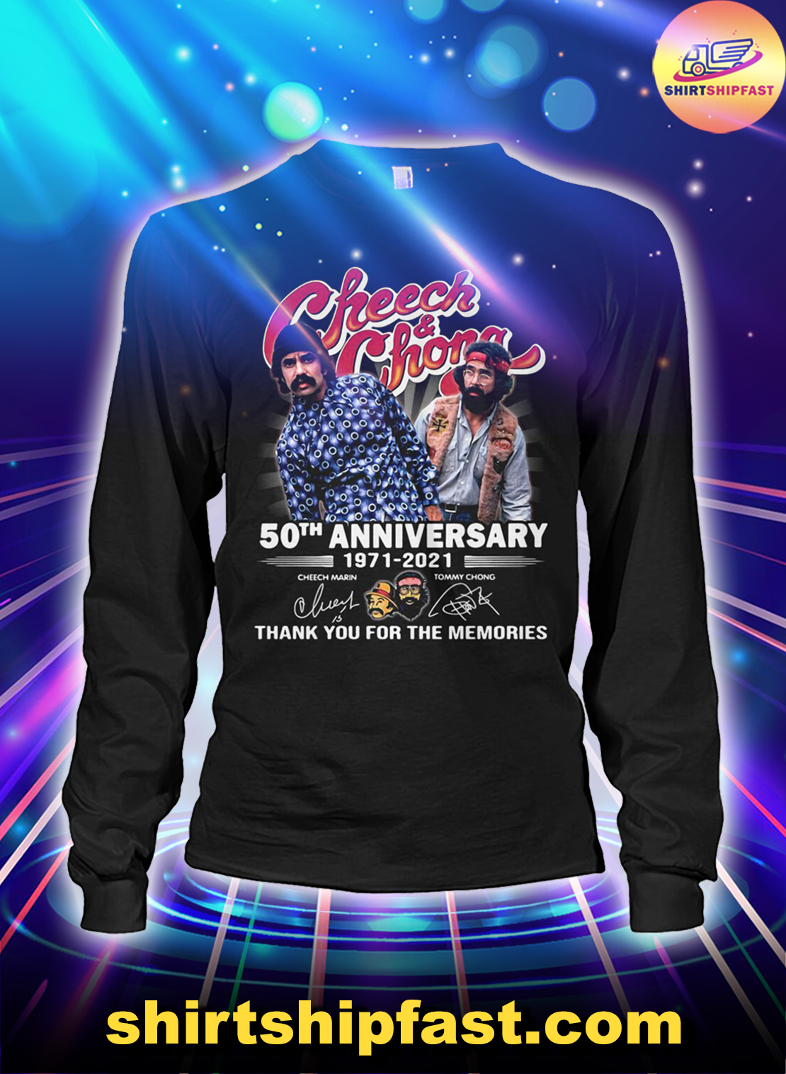 Cheeck and Chong 50th anniversary thank you for the memories long sleeve tee