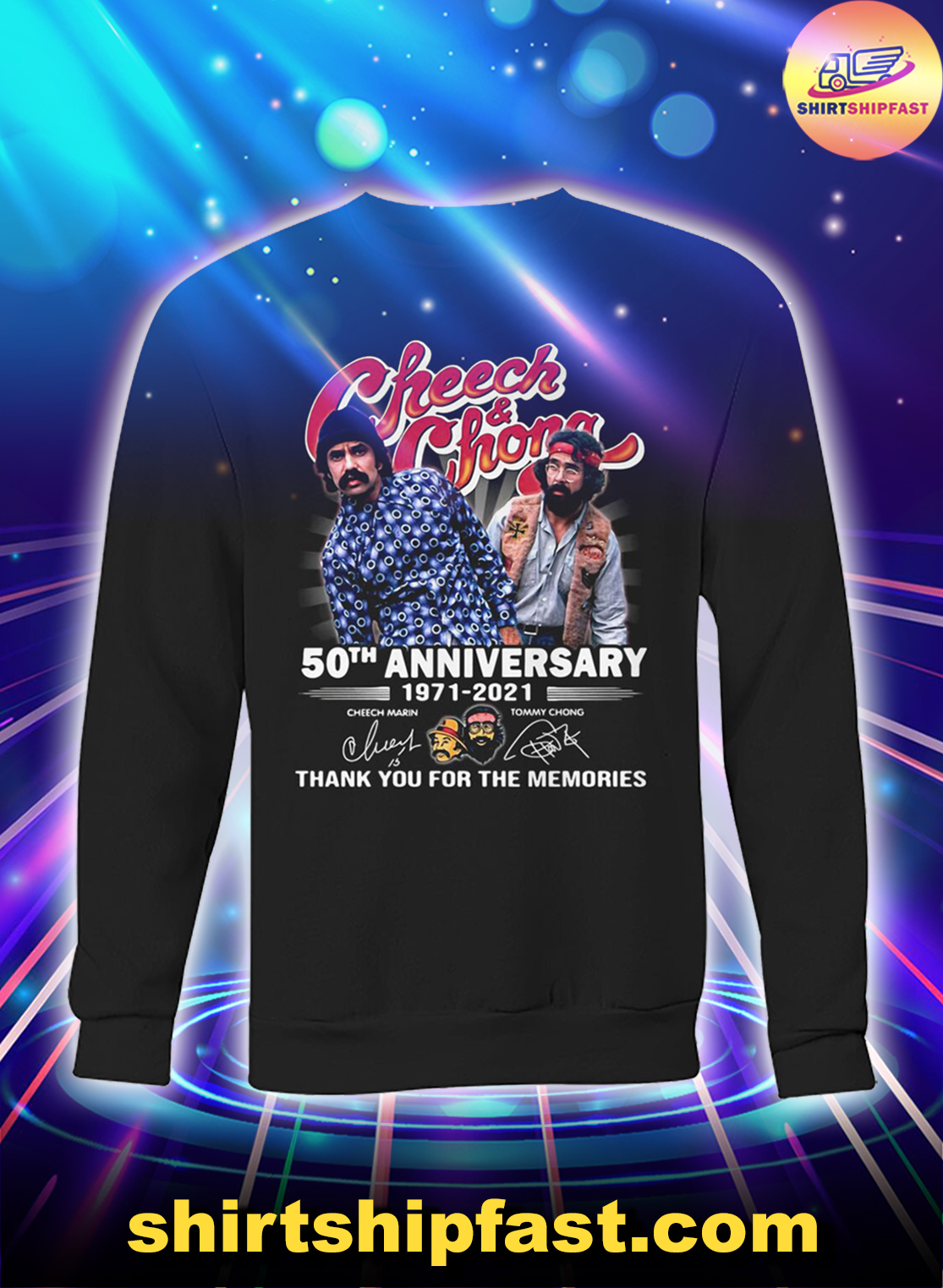 Cheeck and Chong 50th anniversary thank you for the memories sweatshirt
