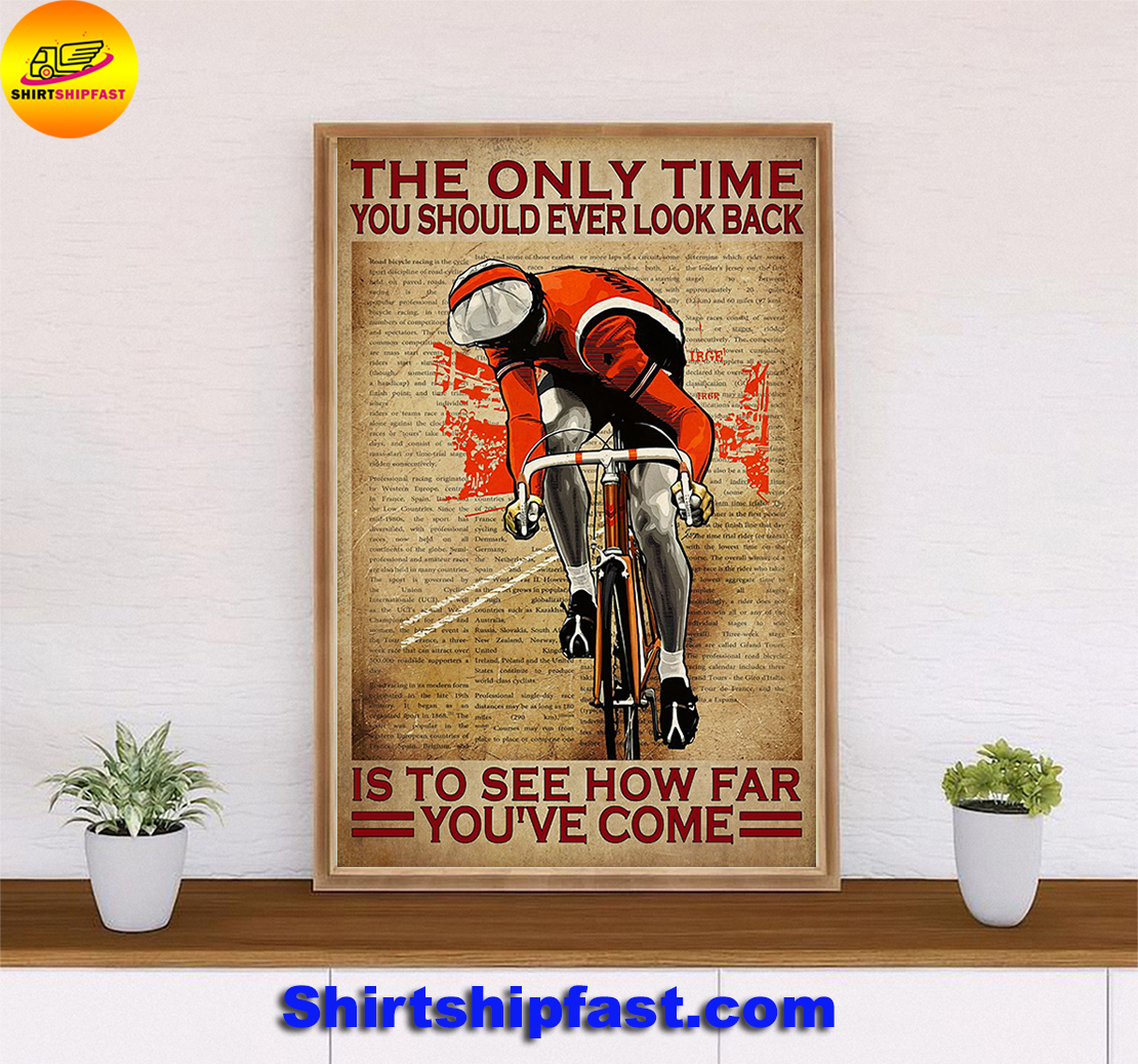 Cycle The only time you should ever look back poster - Picture 2