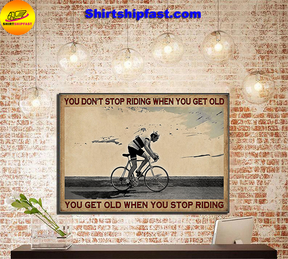 Cycling you don't stop riding when you get old poster - Picture 1