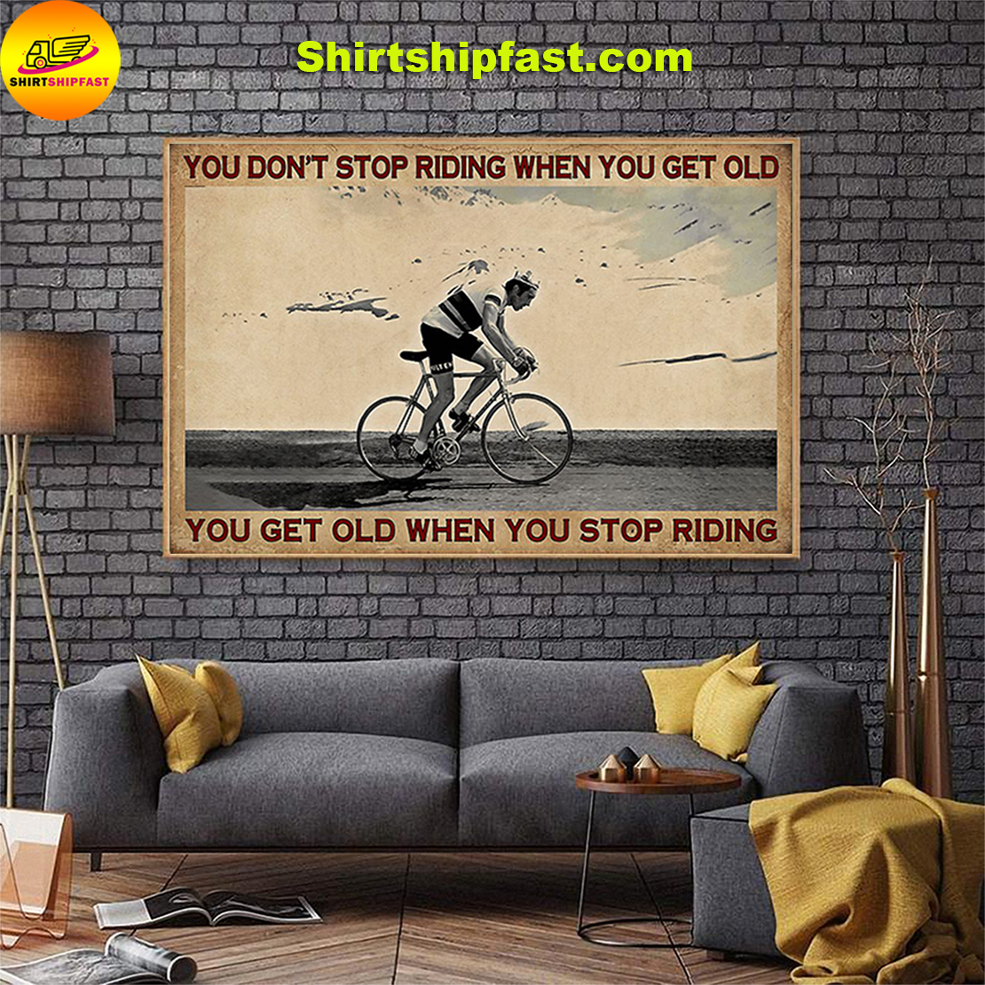 Cycling you don't stop riding when you get old poster - Picture 2