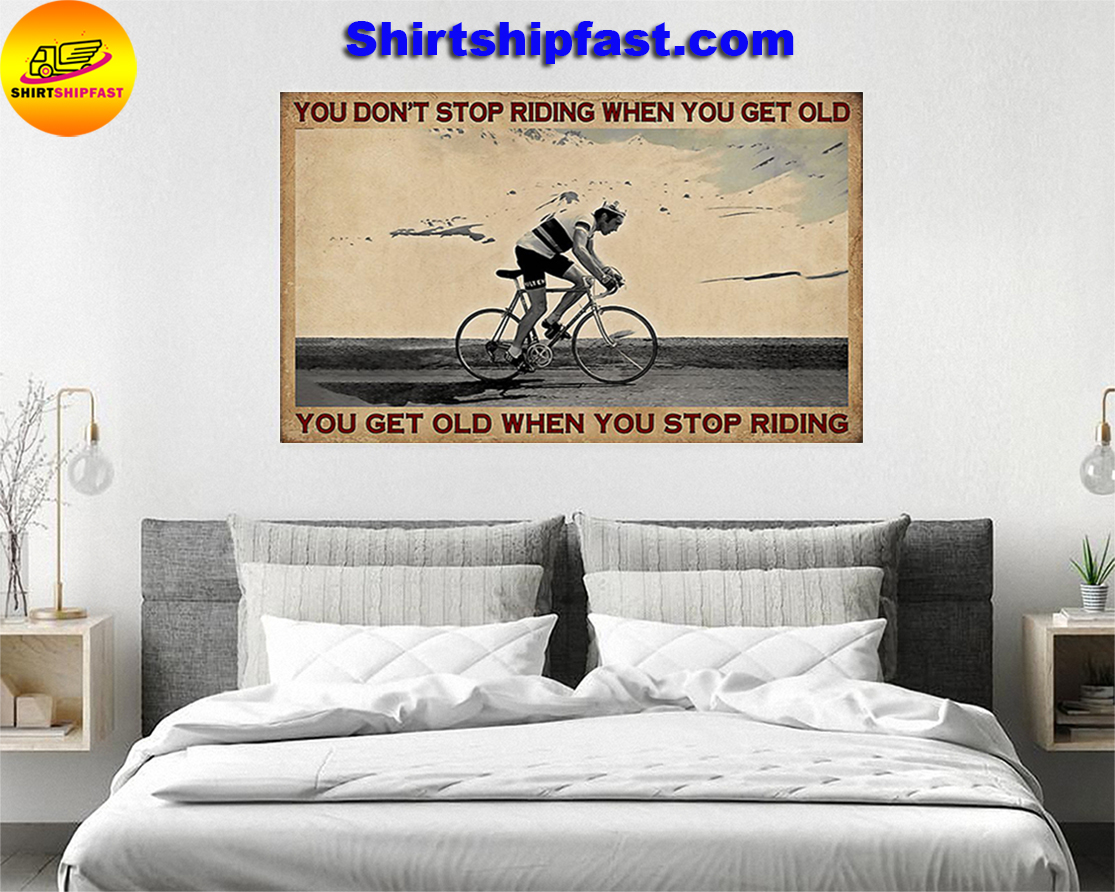 Cycling you don't stop riding when you get old poster - Picture 3