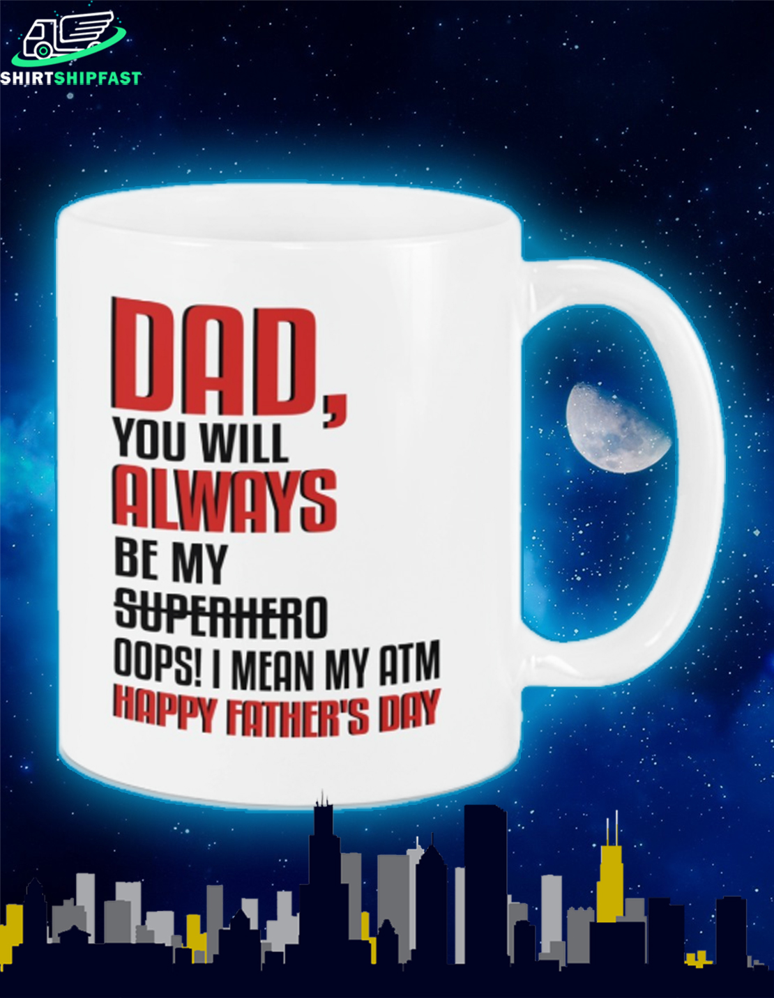 Dad you will always be my superhero Oops I mean my atm happy father's day mug - Picture 2