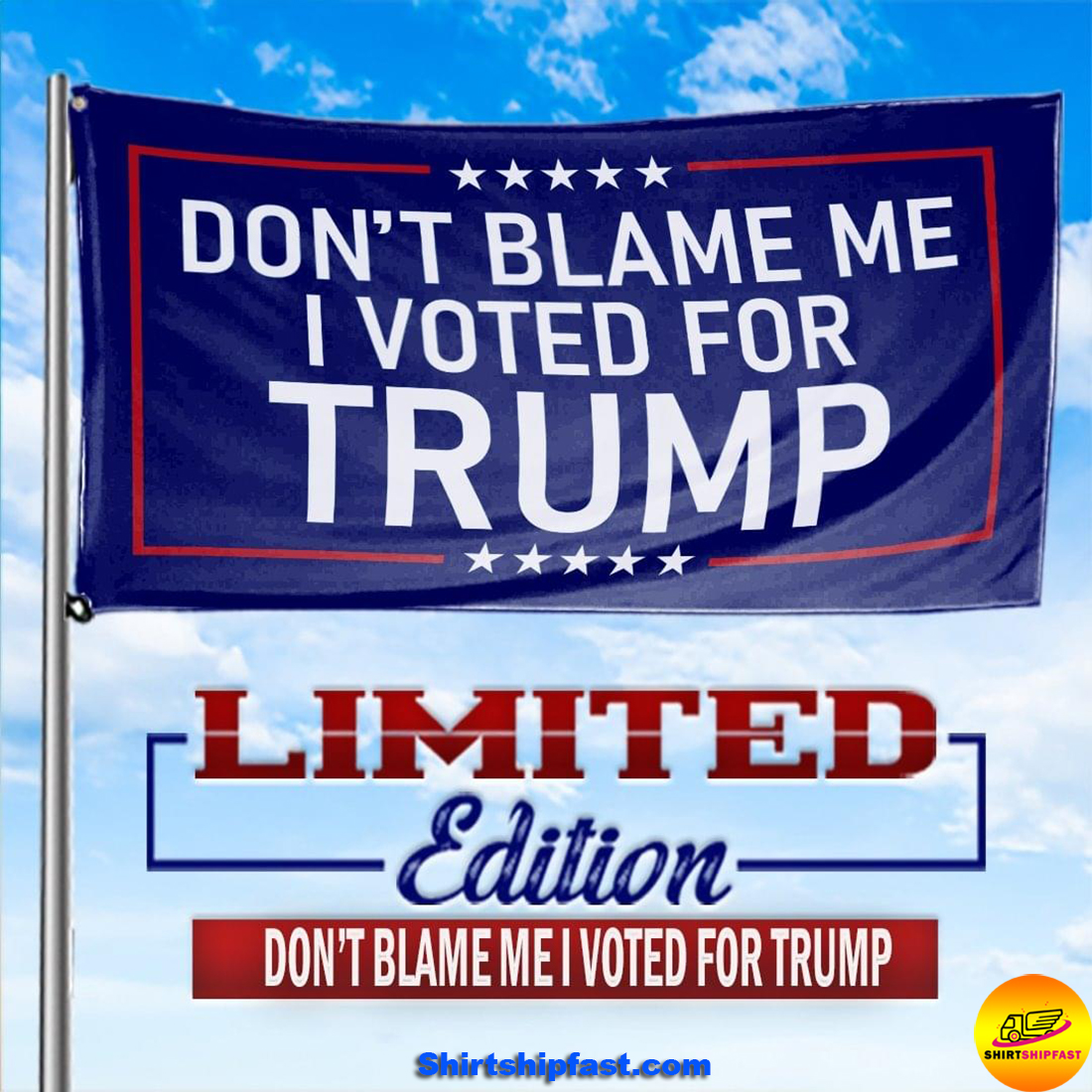 Don't blame me I voted for Trump Flag - House and Garden Flag