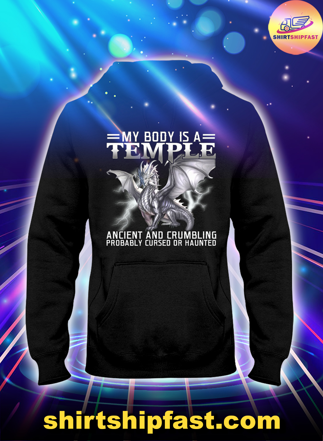 Dragon My body is a temple ancient and crumbling probably cursed or haunted hoodie