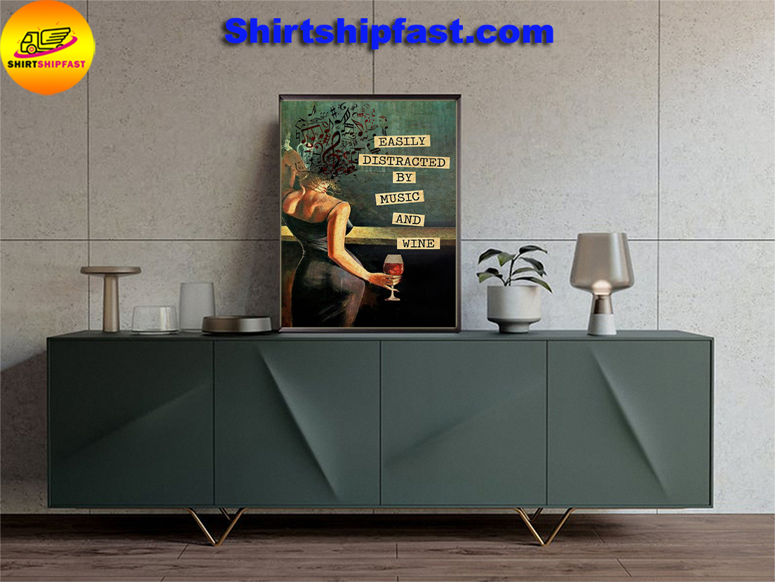Easily distracted by music and wine vintage text poster - Picture 1
