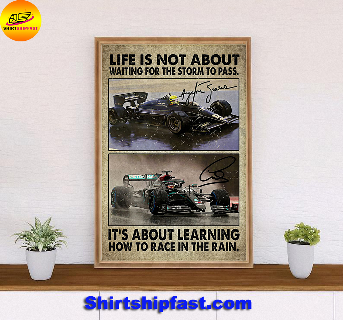 F1 car racing Life is not about waiting for the storm to pass poster