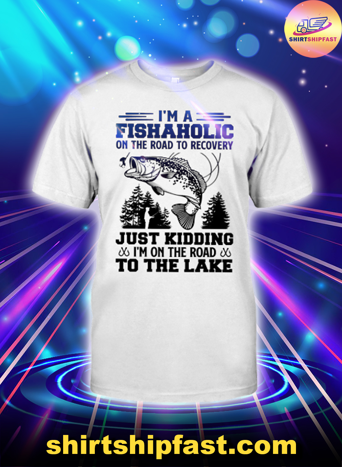 Fishing I'm a fishaholic on the road to recovery shirt