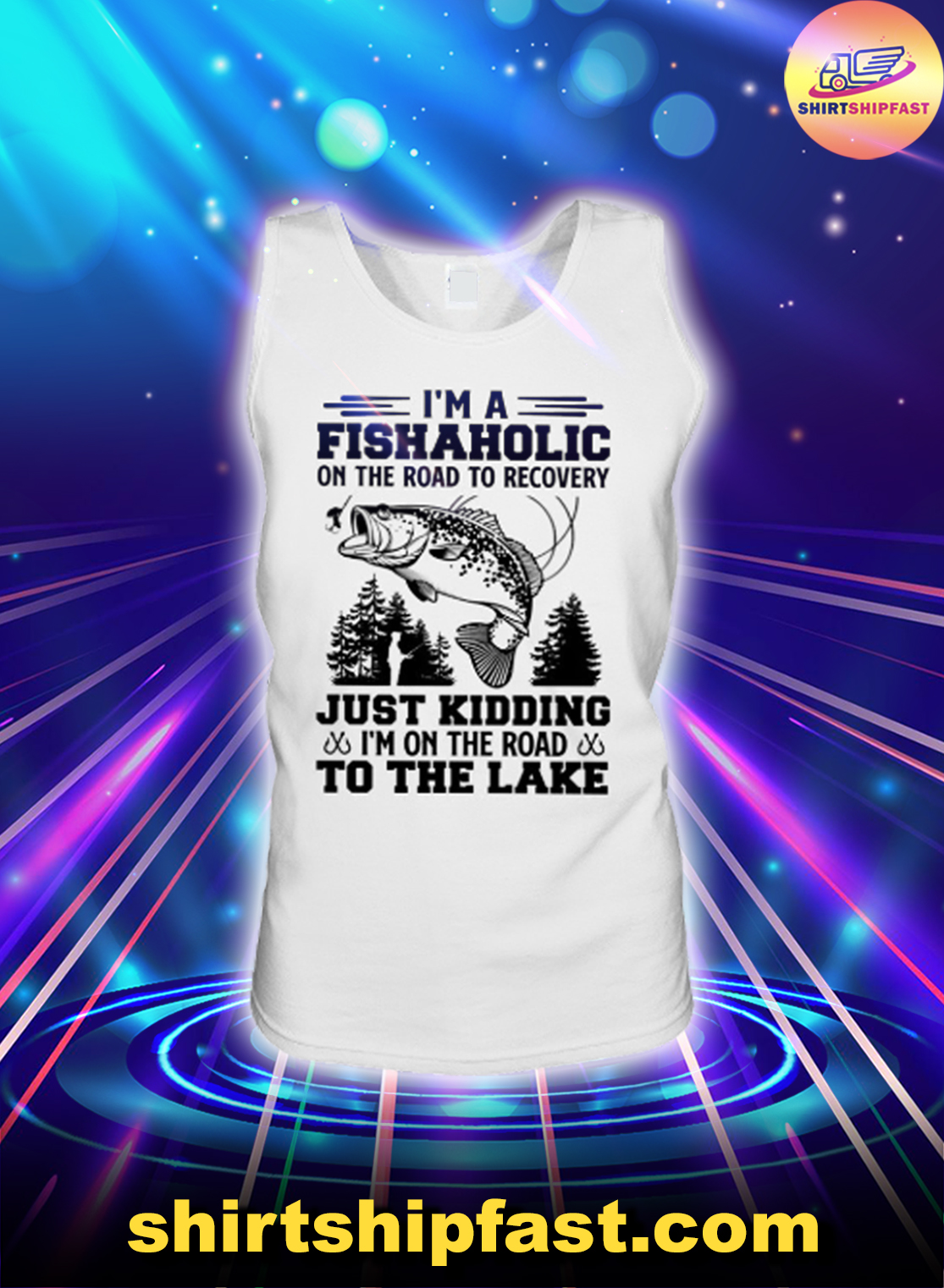 Fishing I'm a fishaholic on the road to recovery tank top