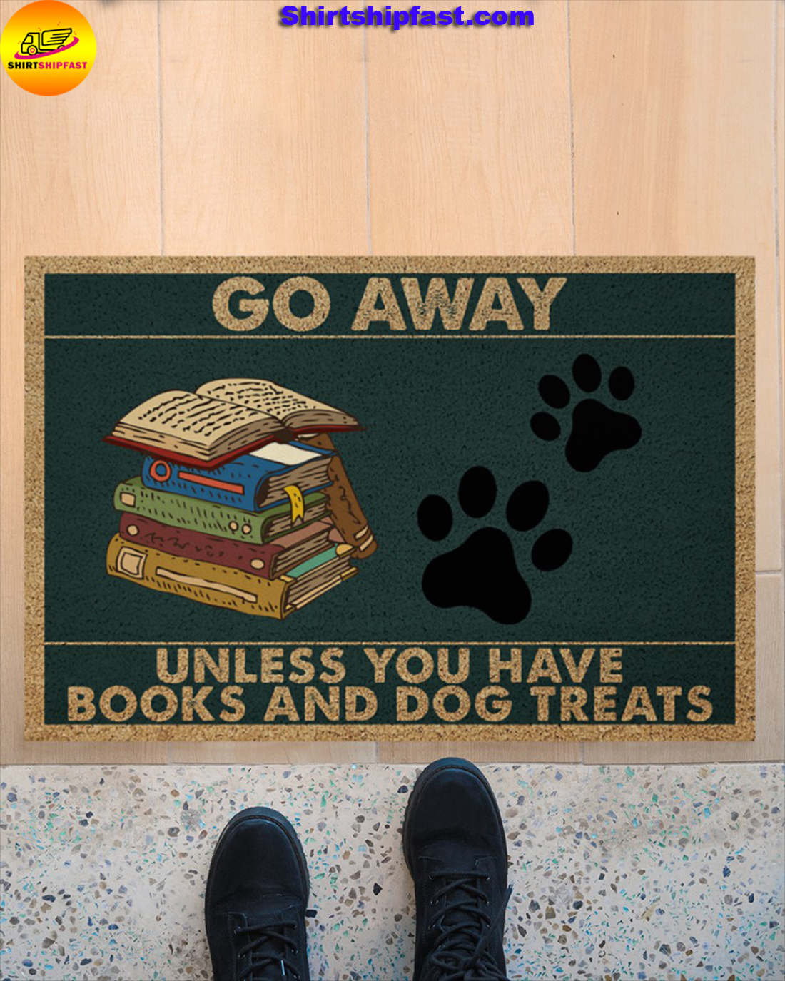 Go away unless you have books and dogs treats doormat