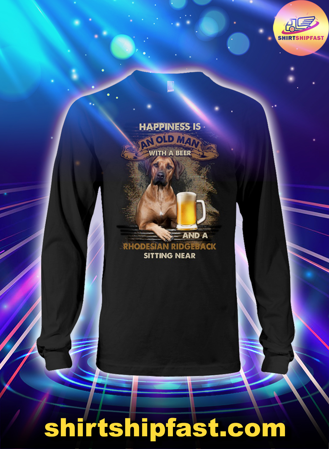 Happiness is an old man with a beer and a Rhodesian Ridgeback sitting near long sleeve tee