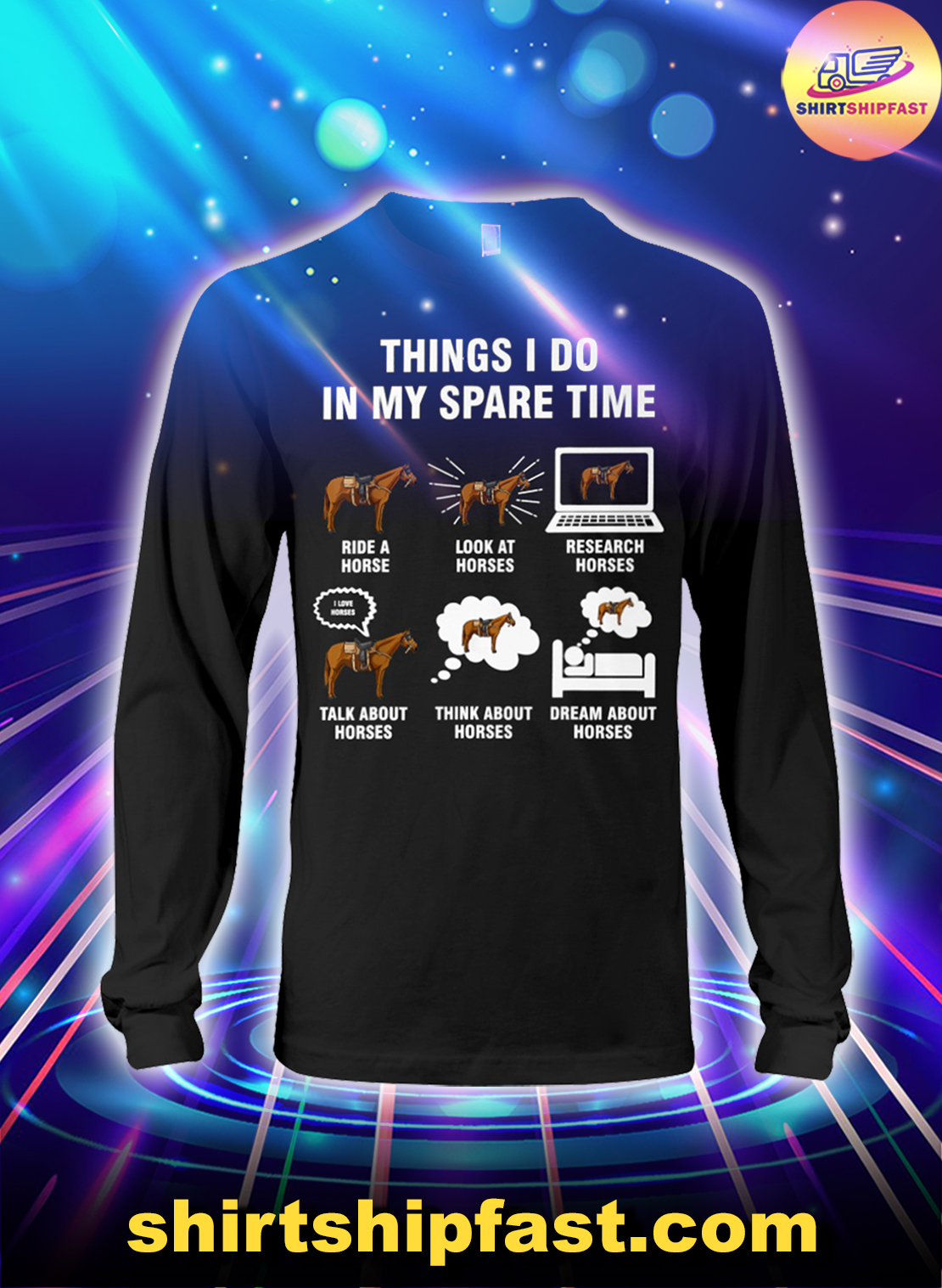 Horse riding 6 things I do in my spare time long sleeve tee