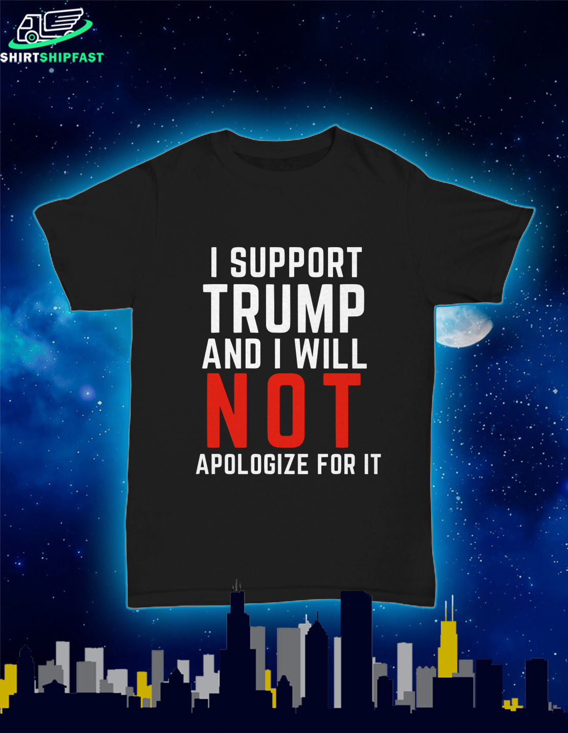 I support Trump and I will not apologize for it shirt - Picture 1