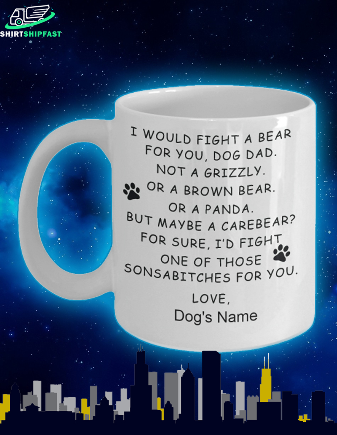 I would fight a bear for you dog dad custom name mug - Picture 1