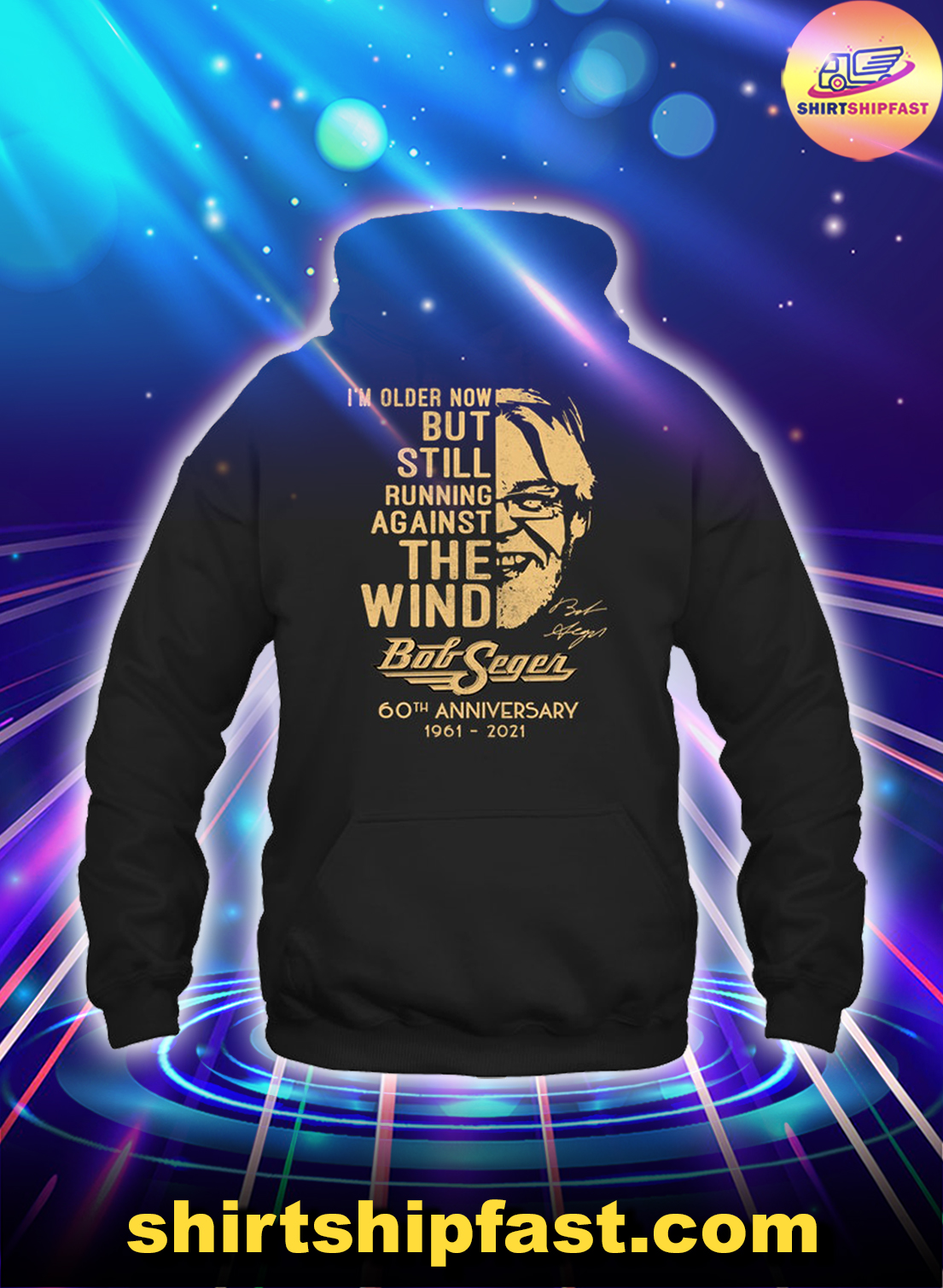 I'm older now but still running against the wind Bob Seger 60th anniversary hoodie