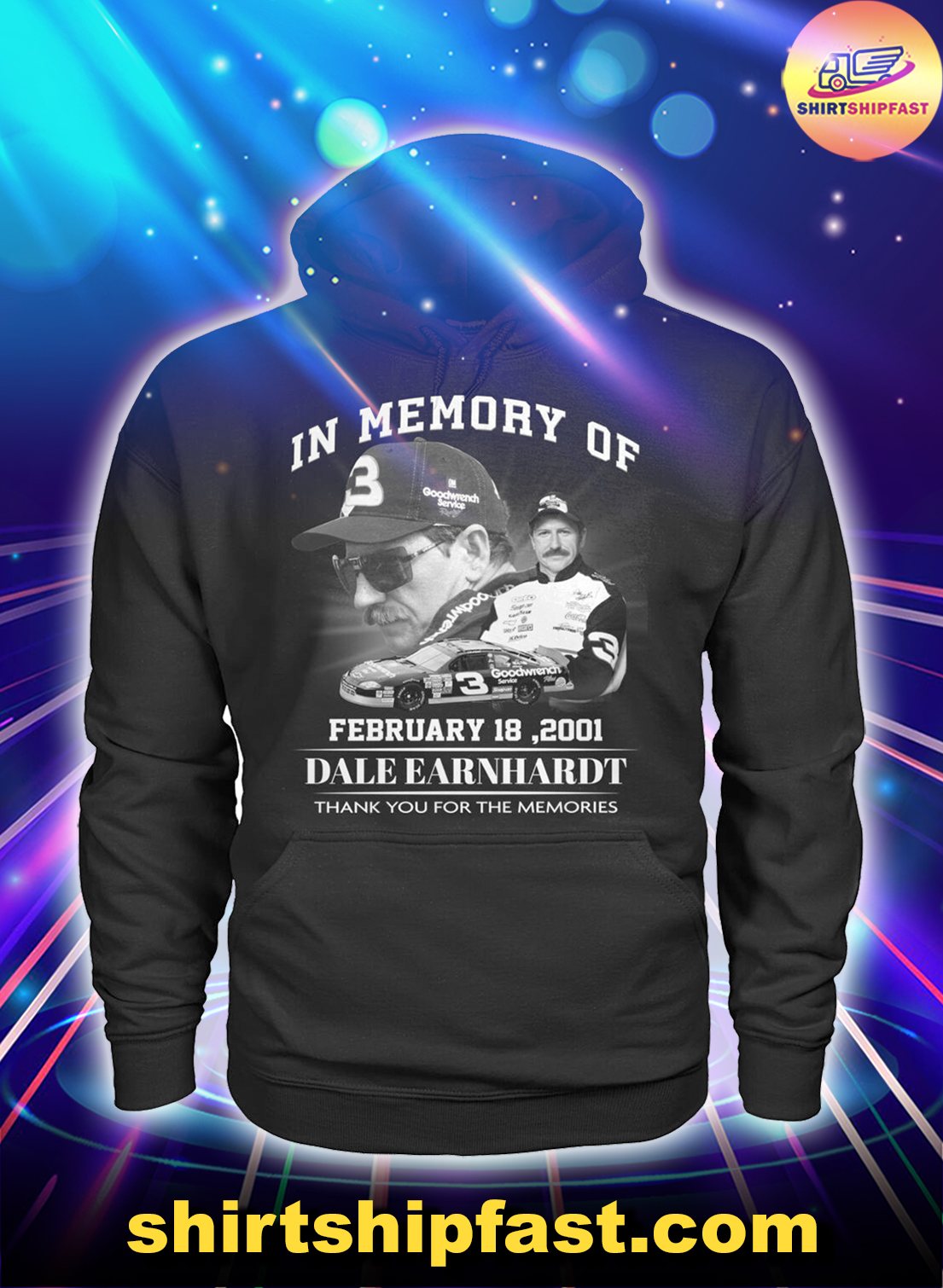In memory of February 18 2001 Dale Earnhardt thank you for the memories hoodie