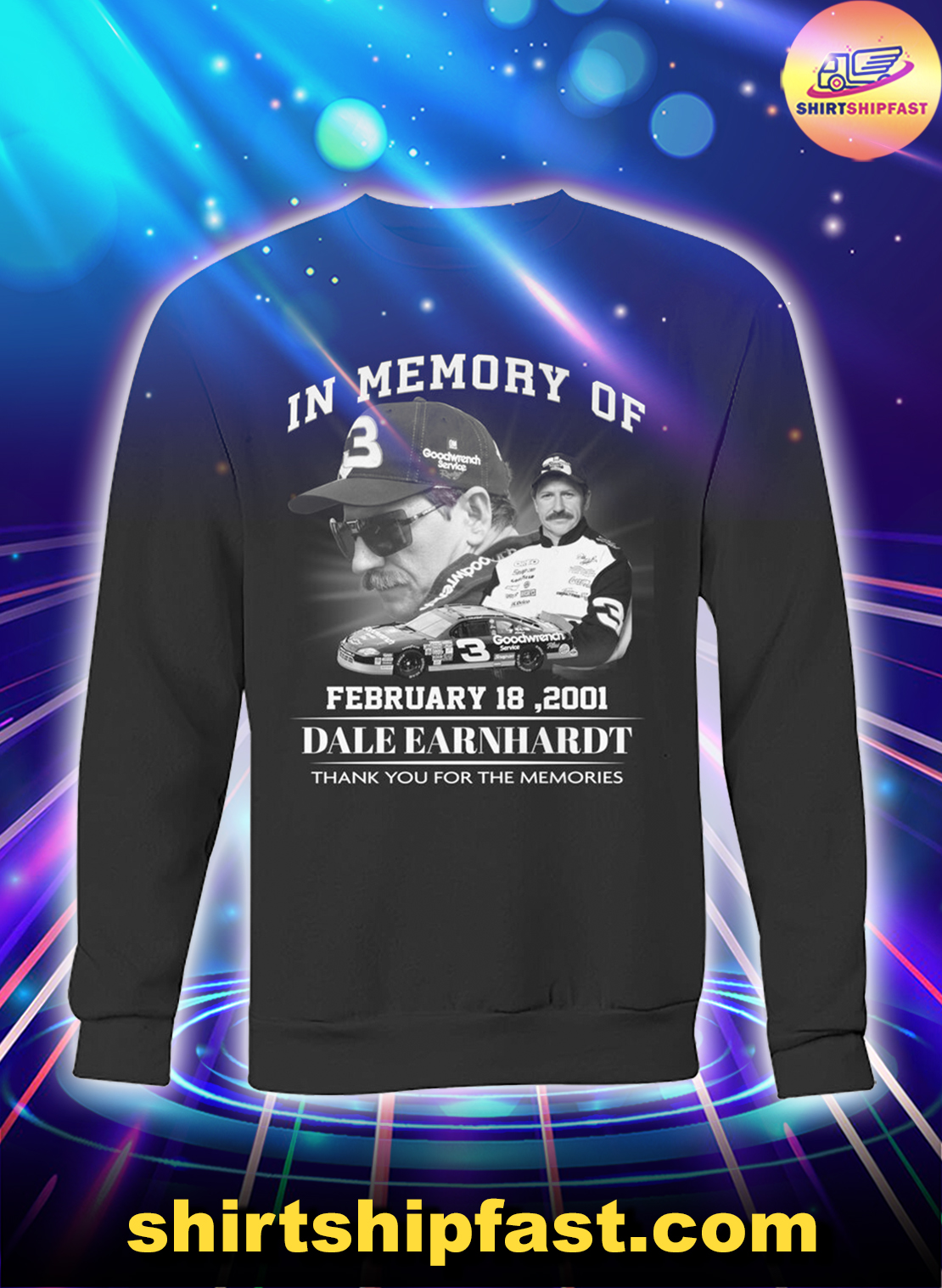 In memory of February 18 2001 Dale Earnhardt thank you for the memories sweatshirt