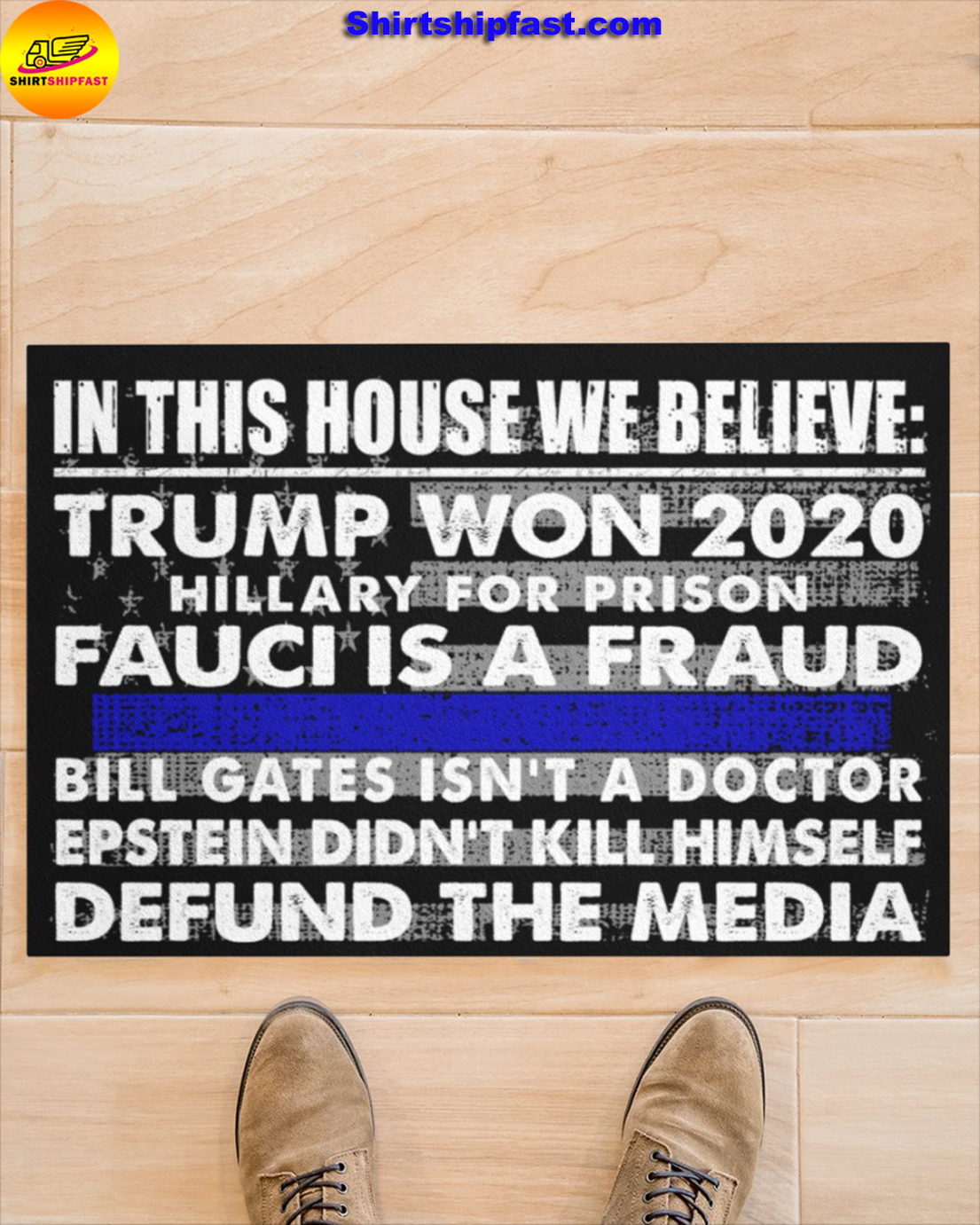 In this house we believe Trump won 2020 thin blue line doormat - Picture 1
