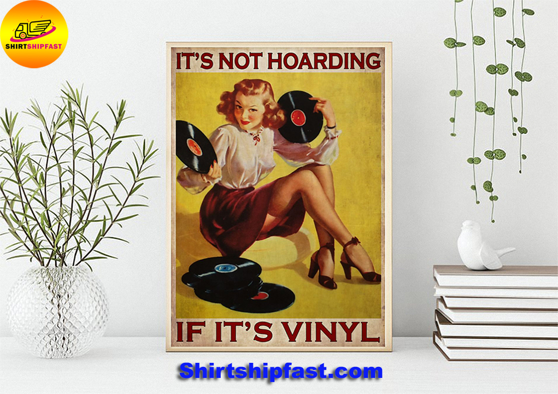 It's not hoarding if it's vinyl poster - Picture 2