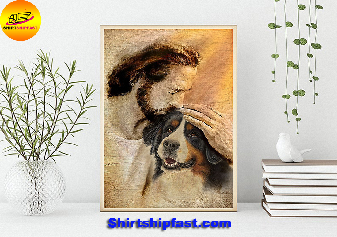 Jesus with lovely Bernese Mountain poster
