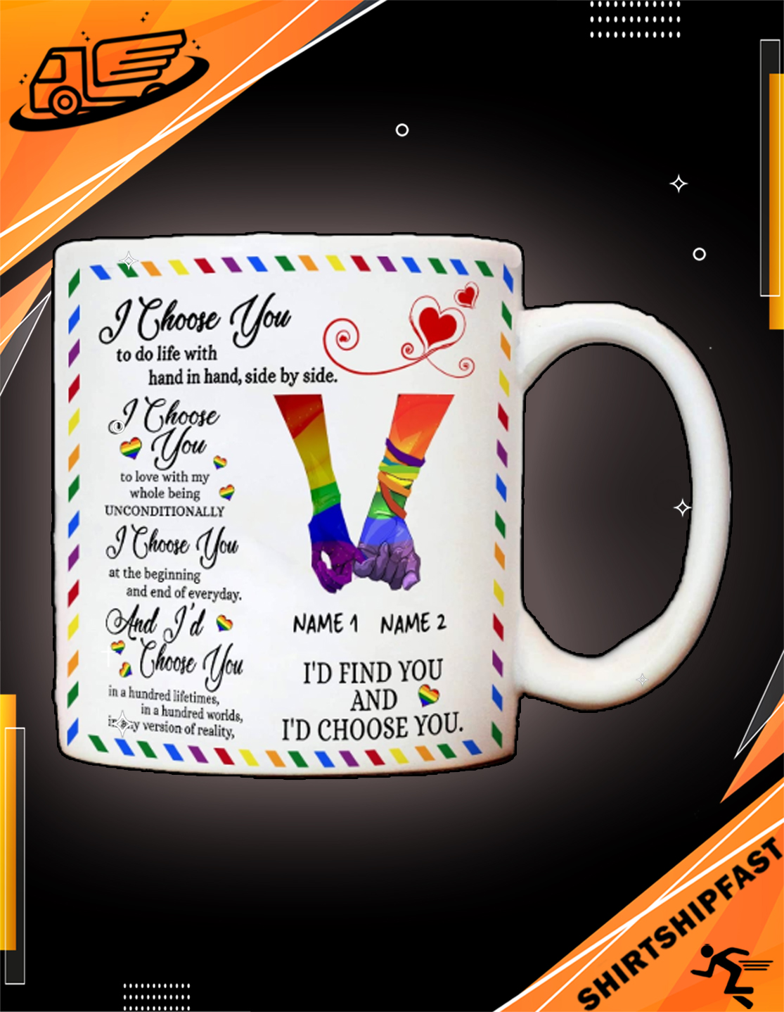 LGBT I'd find you and I'd choose you custom name personalized mug - Picture 2