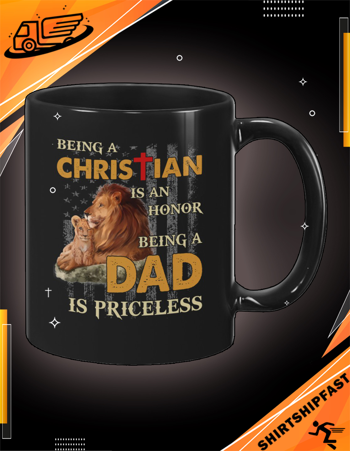 Lion American flag Being a Christian is an honor being a dad is priceless mug - Picture 2