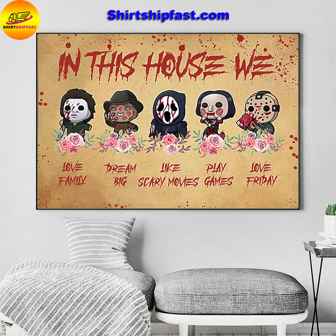 Michael Myers Freddy Krueger Ghostface Jason Voorhees chibi in this house we poster - Picture 2