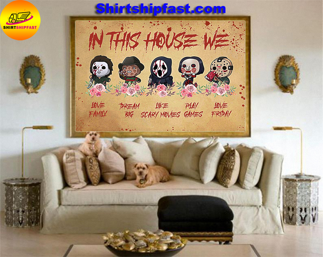 Michael Myers Freddy Krueger Ghostface Jason Voorhees chibi in this house we poster - Picture 3