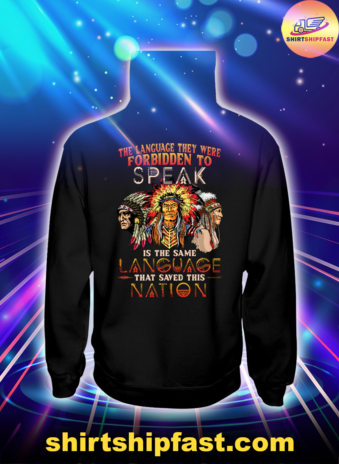Native American The language they were forbidden to speak is the same language that saved this nation hoodie