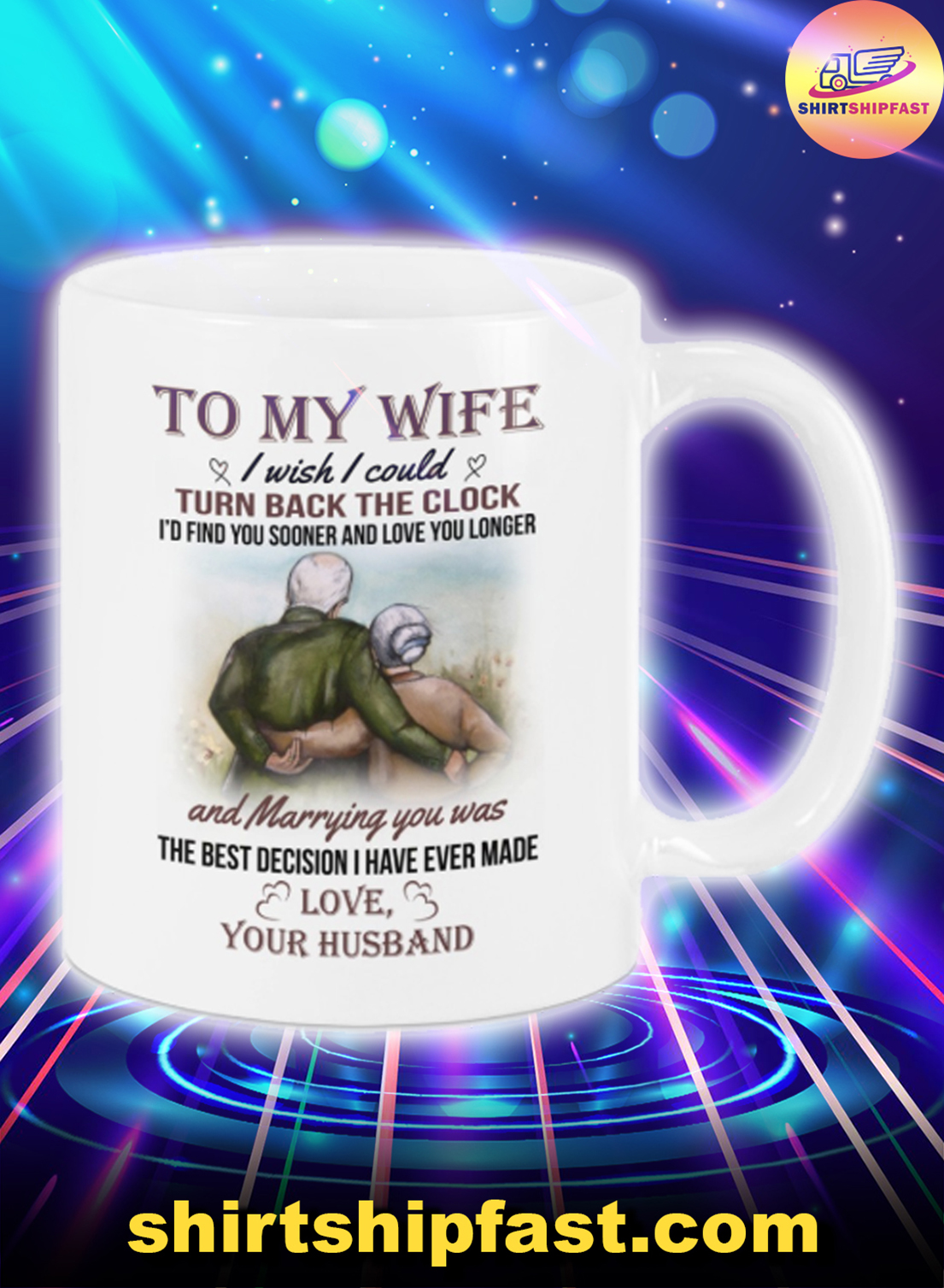 Old couple To my wife I wish I could turn back the clock mug - Picture 1