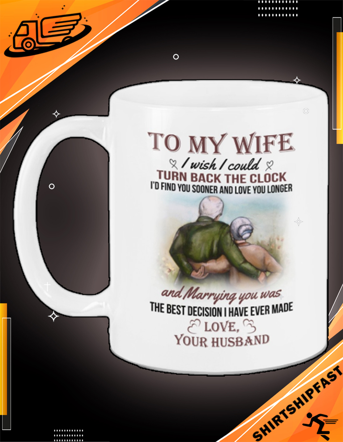 Old couple To my wife I wish I could turn back the clock mug - Picture 2