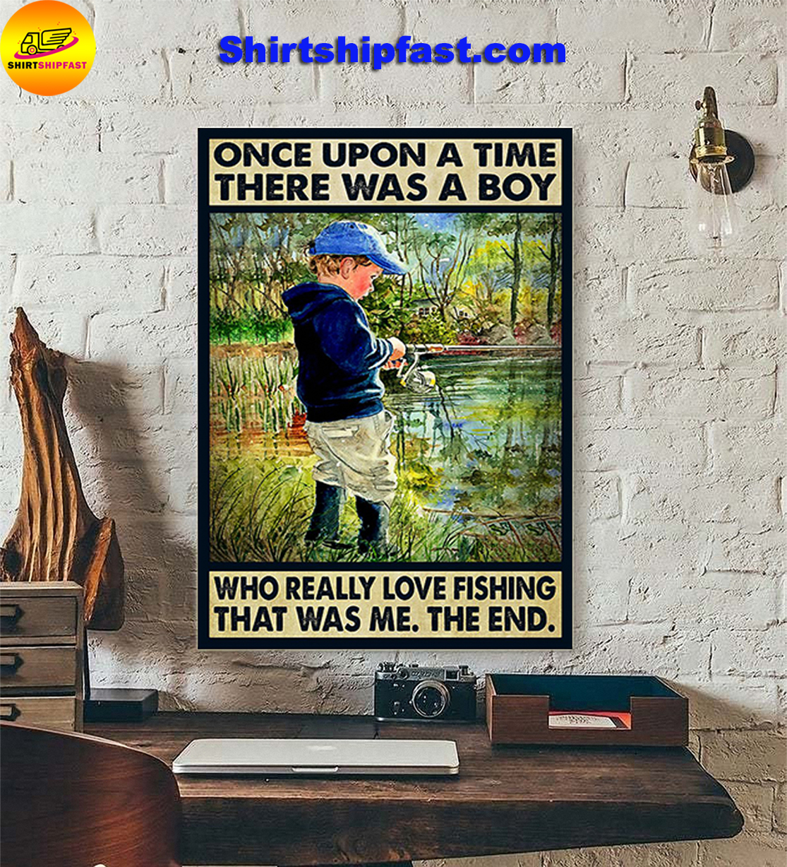 Once upon a time there was a boy who really love fishing that was me the end poster - Picture 3