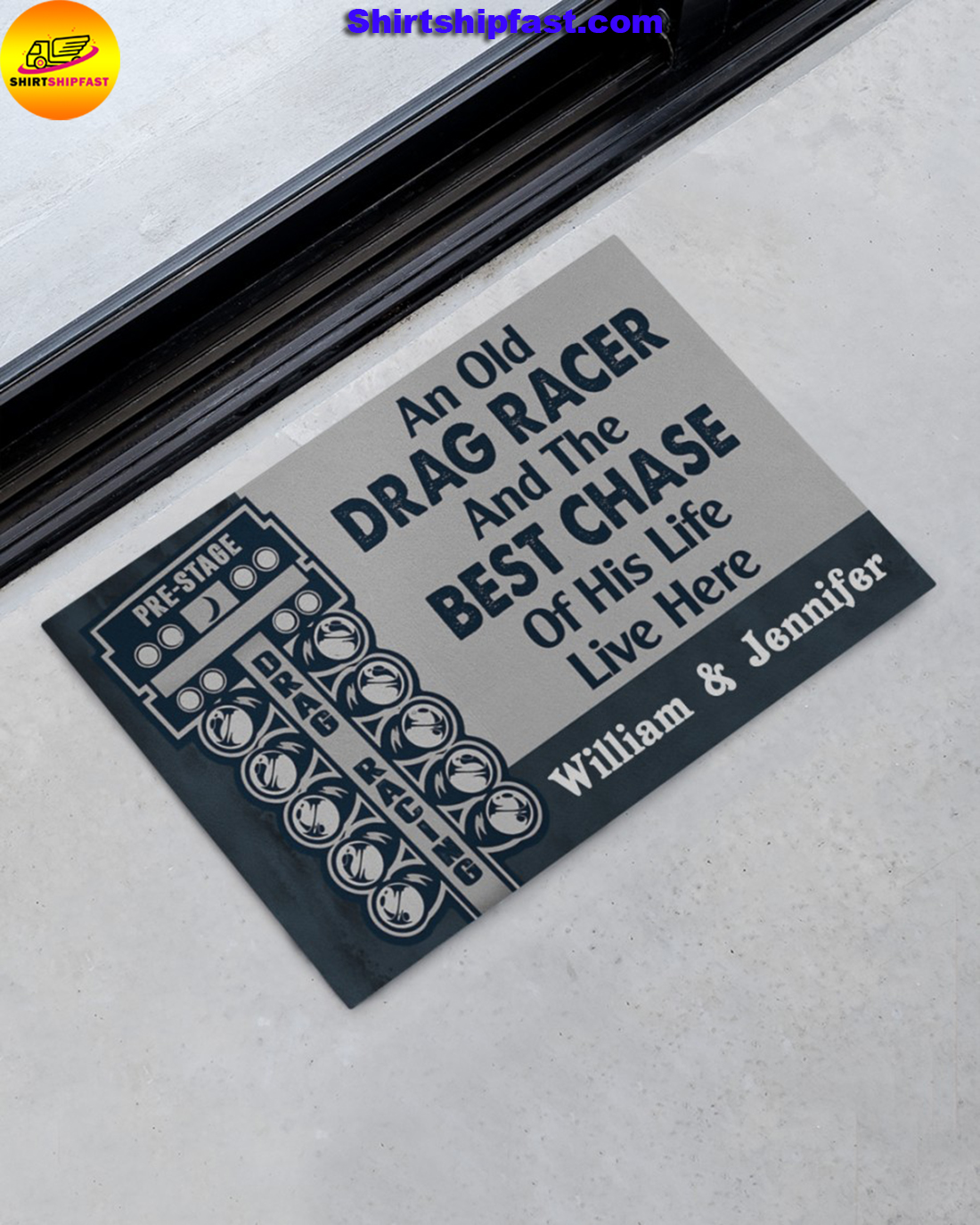Personalized An old drag racer and the best chase of his life live here doormat