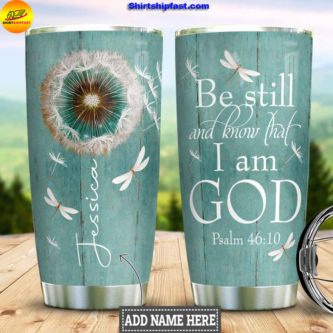 Personalized Faith Be still and know that I am god tumbler