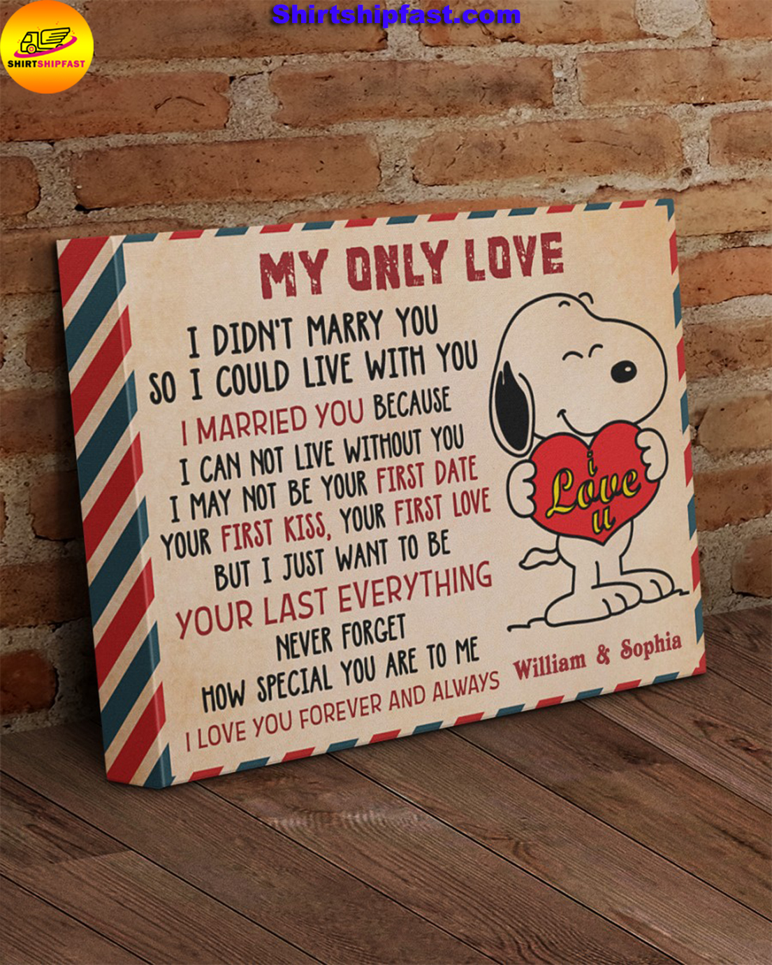 Personalized Snoopy My only love I did'nt marry you so I could live with you canvas - Picture 1