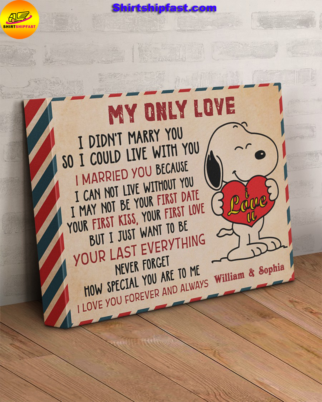 Personalized Snoopy My only love I did'nt marry you so I could live with you canvas - Picture 2