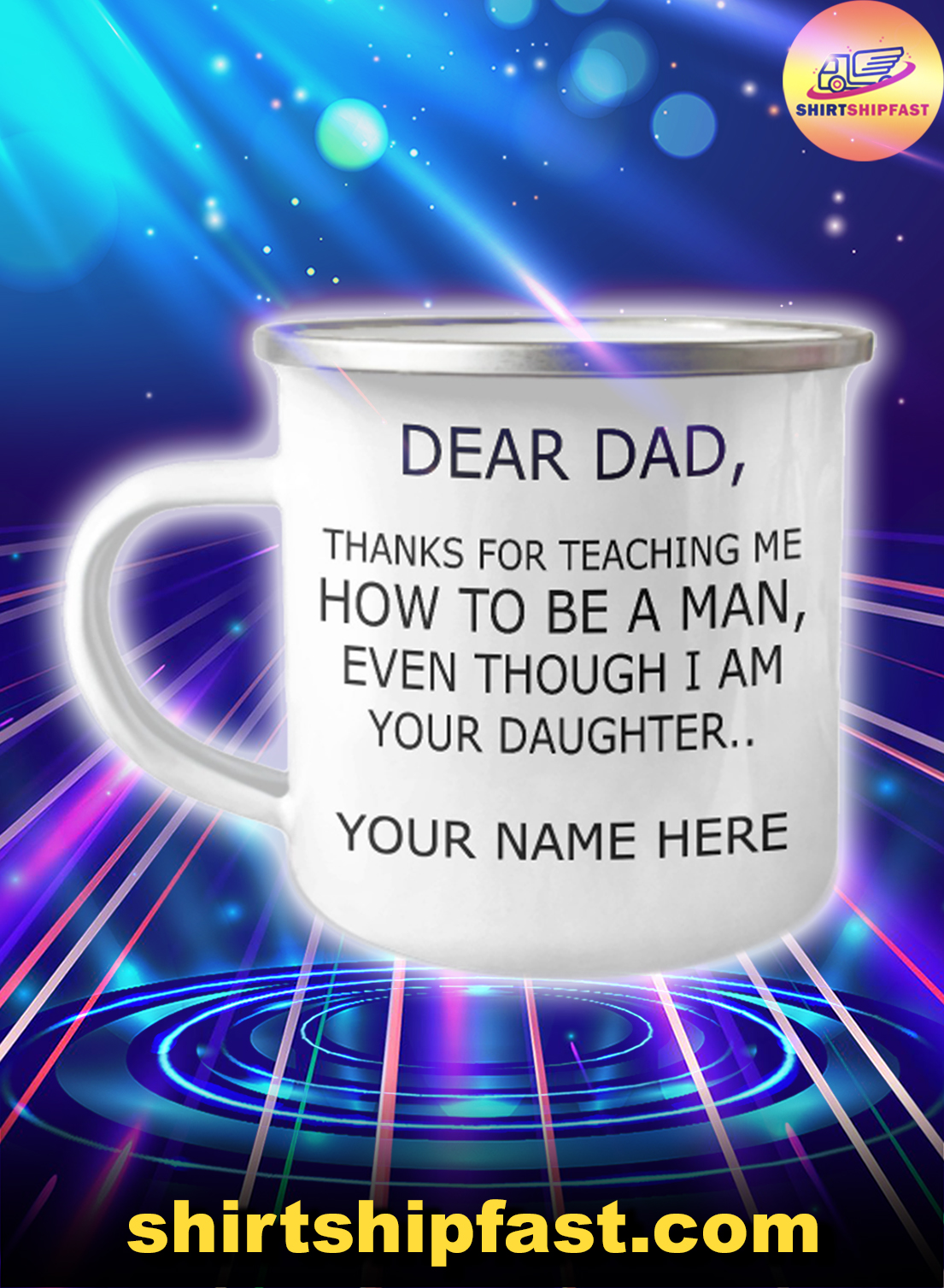 Personalized dear dad thanks for teaching me how to be a man campfire mug - Picture 1