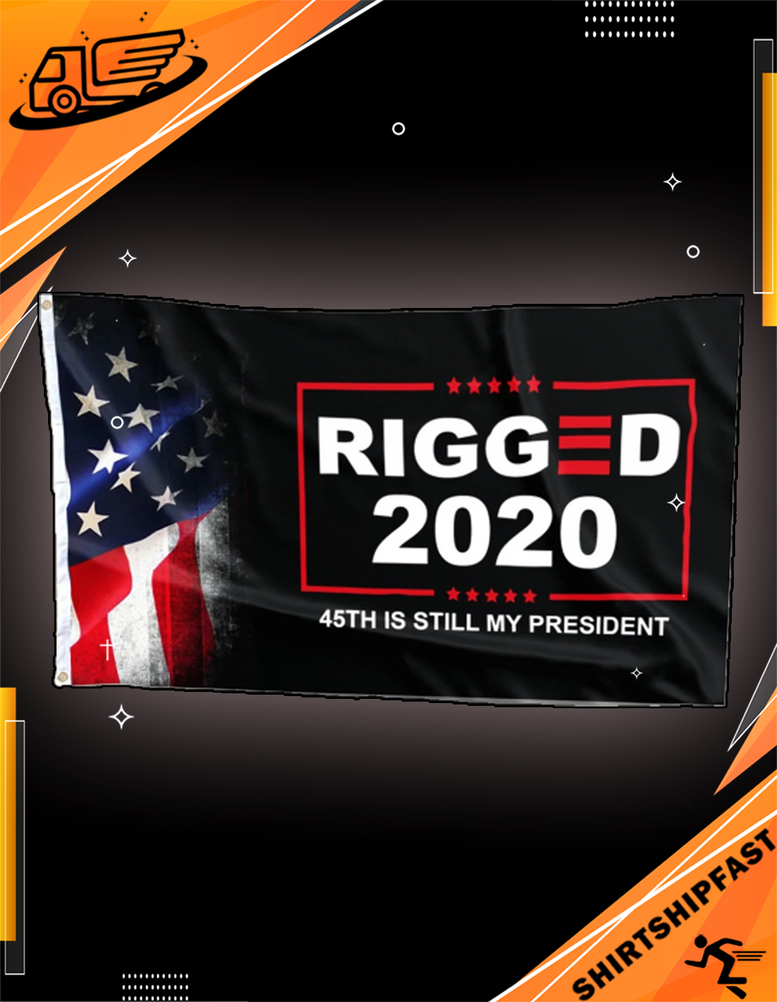 Rigged 2020 45th is still my President flag - Picture 3