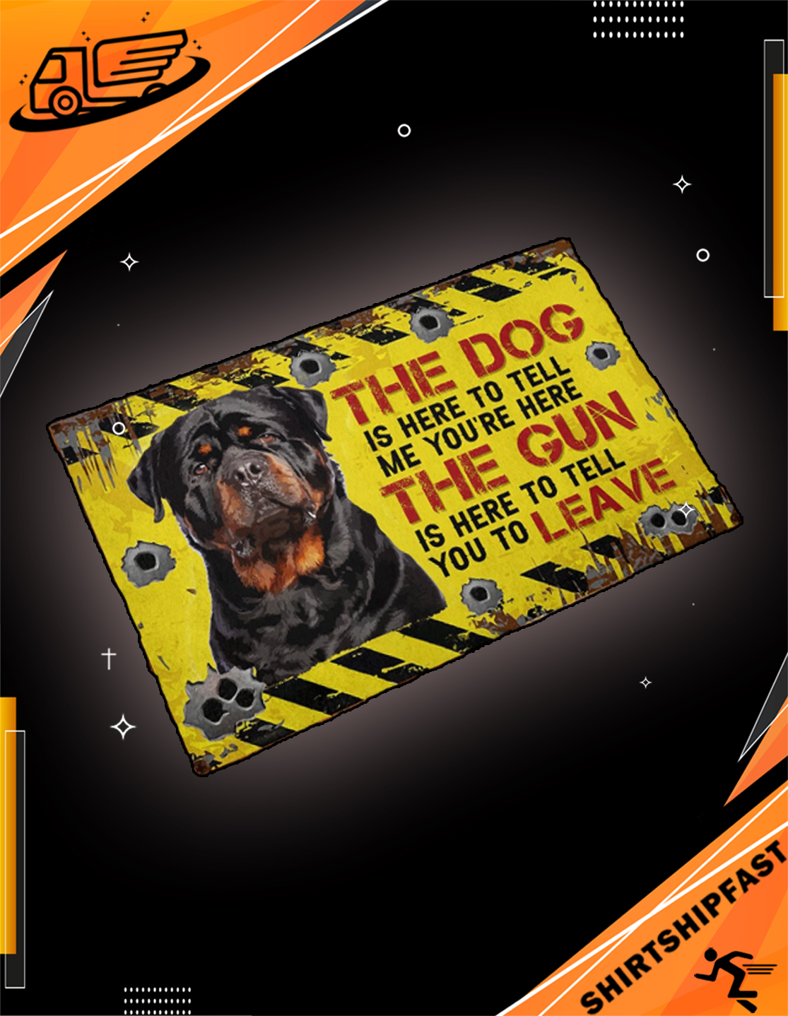 Rottweiler The dog is here to tell me you're here The gun is here to tell you to leave doormat - Picture 3
