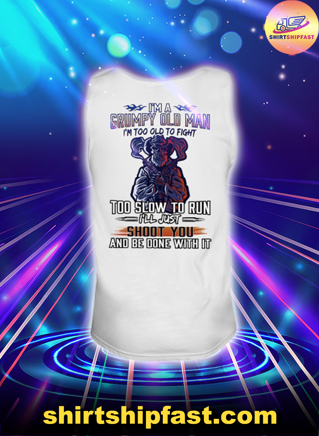 Skull Cowboy I'm a grumpy old man I'm too old to fight too slow to run tank top