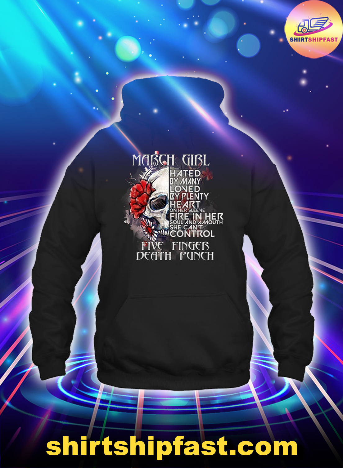 Skull March girl hated by many loved by plenty five finger death punch hoodie