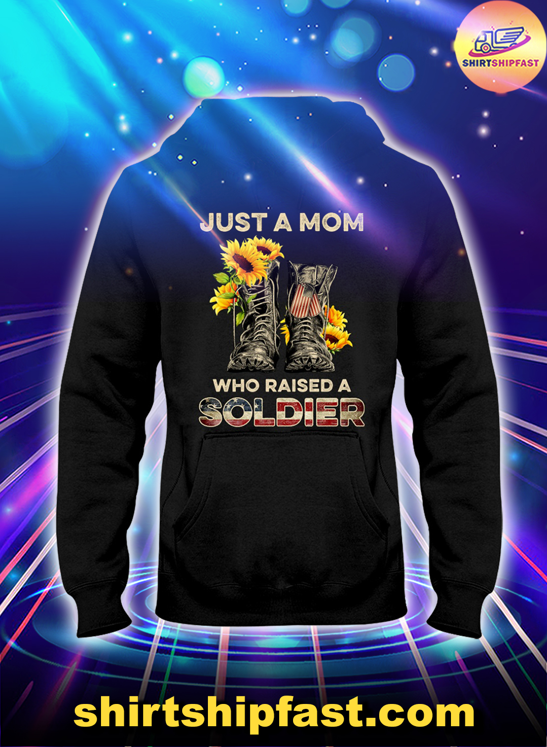Sunflower veteran shoes just a mom who raised a soldier hoodie