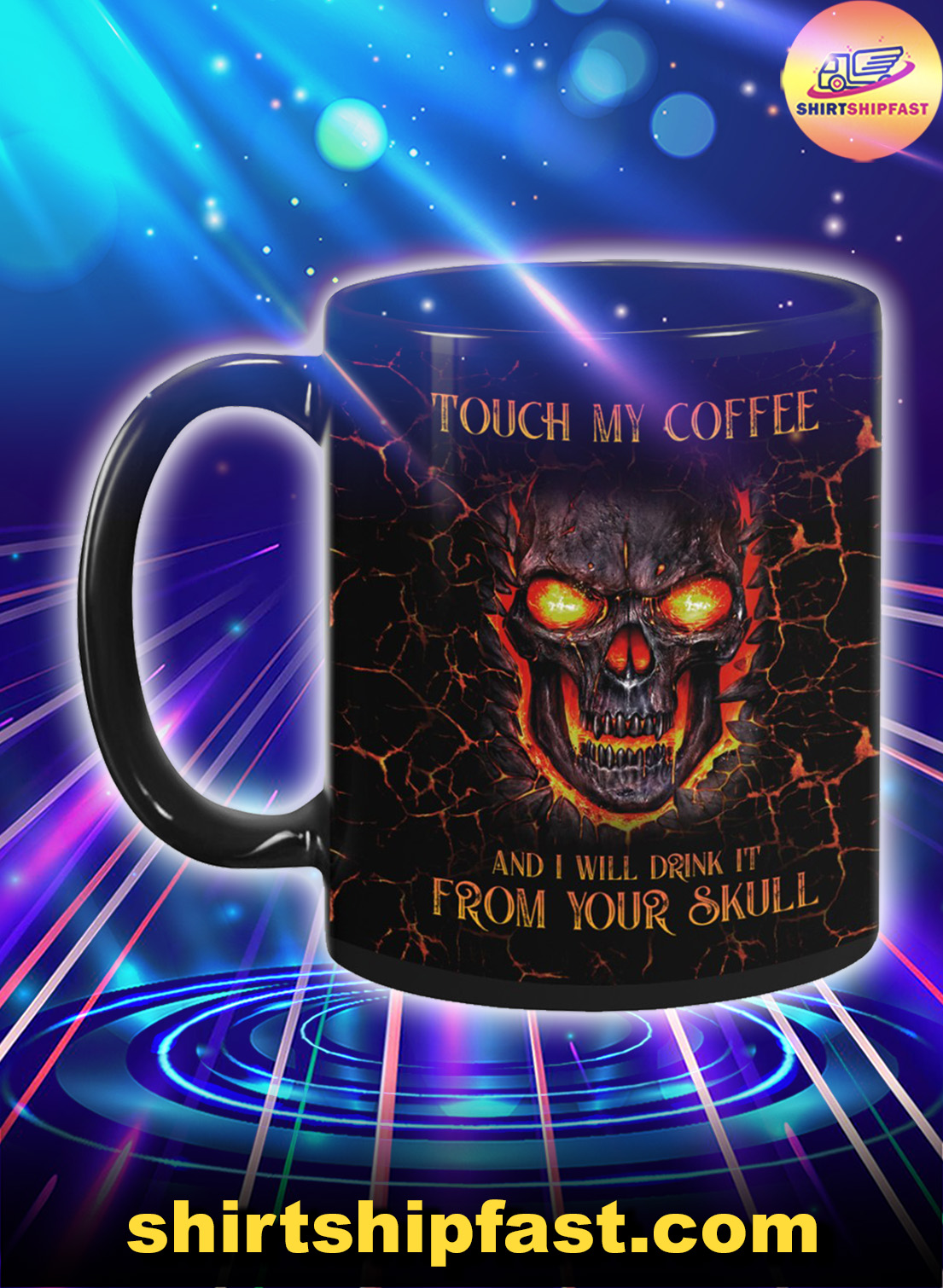 Touch my coffee and I will drink it from your skull mug - Picture 1