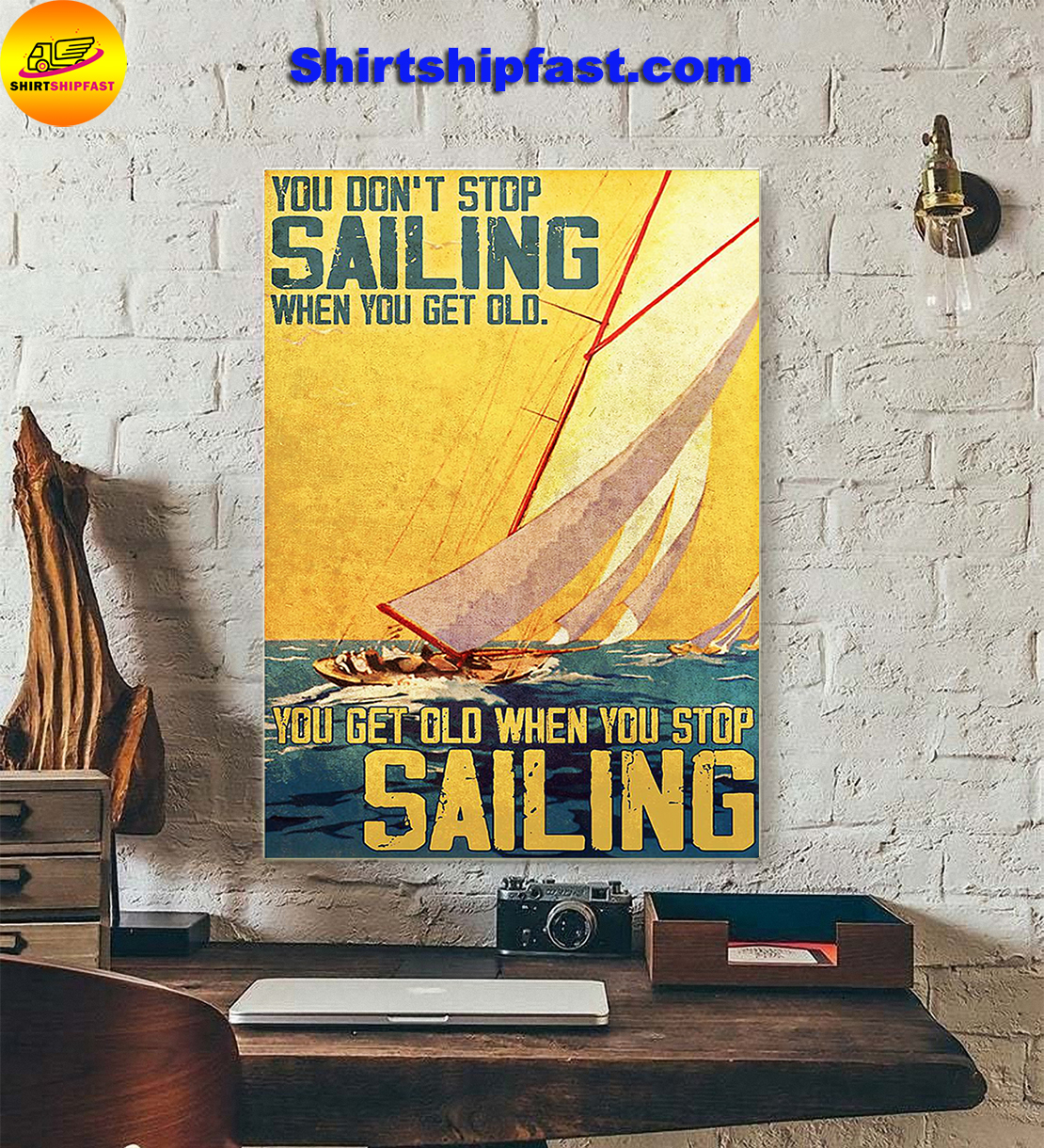 You don't stop sailing when you get old poster - Picture 2