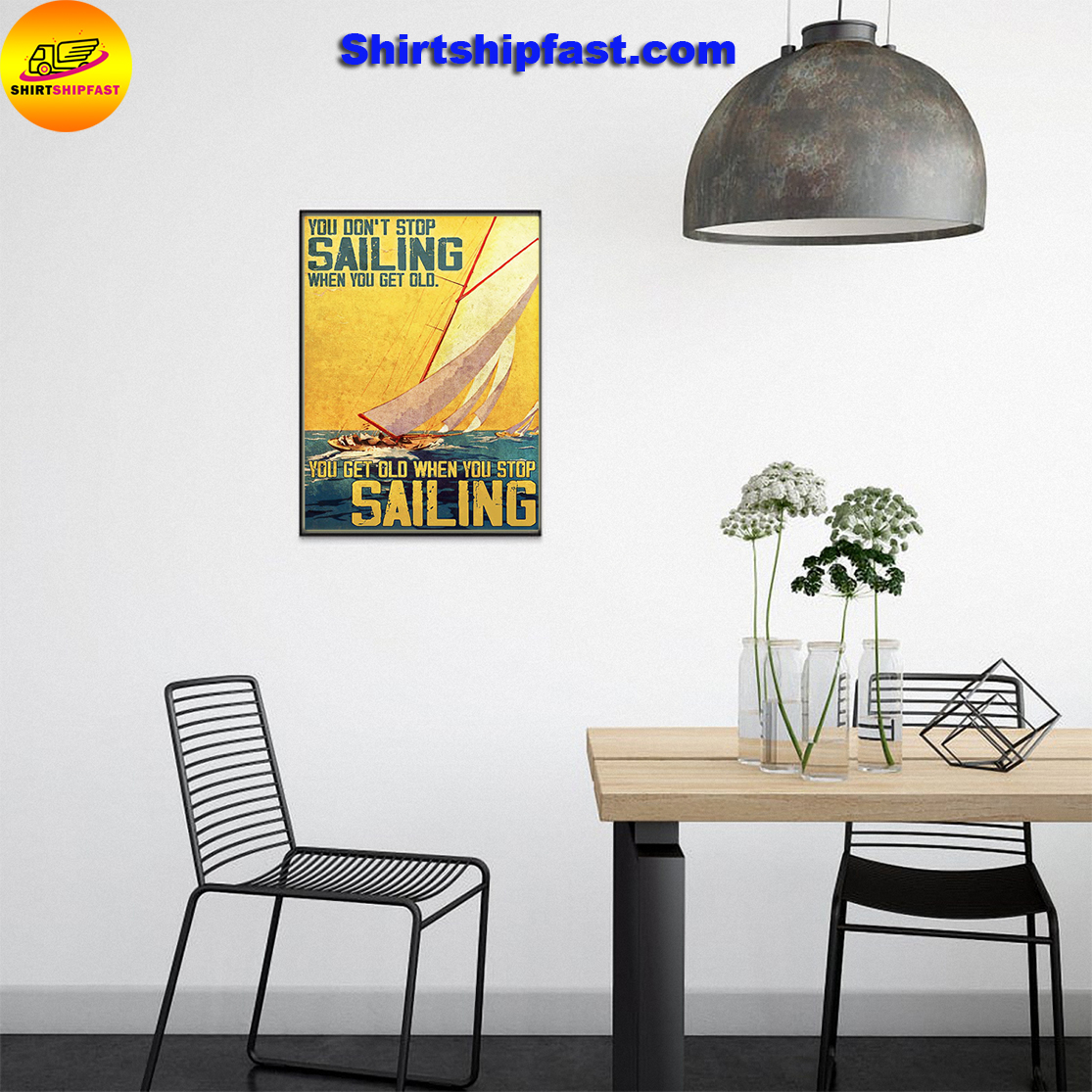 You don't stop sailing when you get old poster - Picture 3