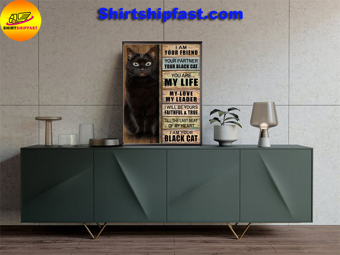 Your friend your partner your black cat poster